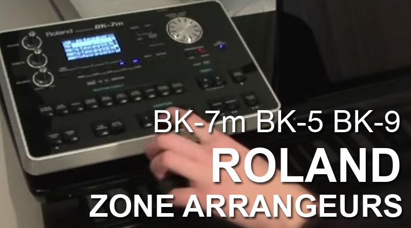 Zone Arrangeurs Roland BK-7m