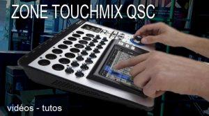 Zone TOUCHMIX QSC