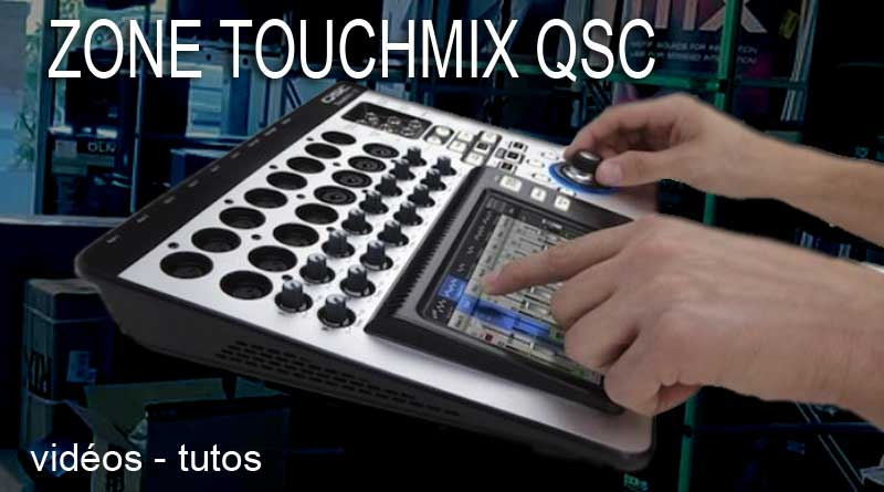 Zone TOUCHMIX QSC